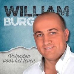 William Burg - Jij Kwam In Mijn Leven
