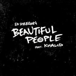 Ed Sheeran - Beautiful People