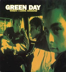 When I Come Around by Green Day
