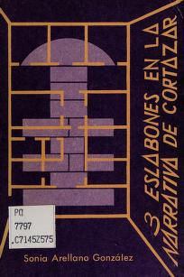 Cover of: 3 eslabones en la narrativa de Cortázar | Sonia Arellano González