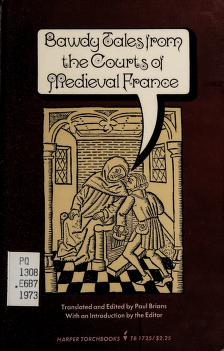 Cover of: Bawdy tales from the courts of medieval France | Paul Brians