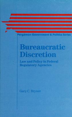 Cover of: Bureaucratic discretion | Gary C. Bryner