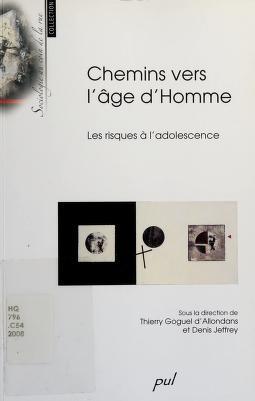 Cover of: Chemins vers l'©Øge d'homme | Thierry Goguel d'Allondans, Denis Jeffrey