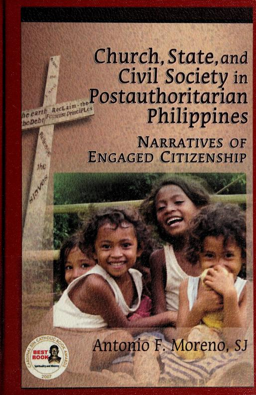 Church, state, and civil society in postauthoritarian Philippines by Antonio F. Moreno
