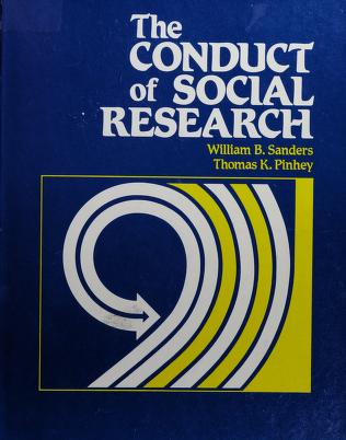 Cover of: The conduct of social research | Sanders, William B.
