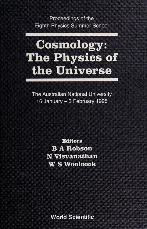Cosmology - The Physics of the Universe by