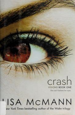 Cover of: Crash | Lisa McMann