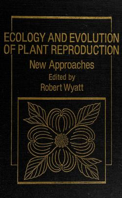 Cover of: Ecology and evolution of plant reproduction | edited by Robert Wyatt.