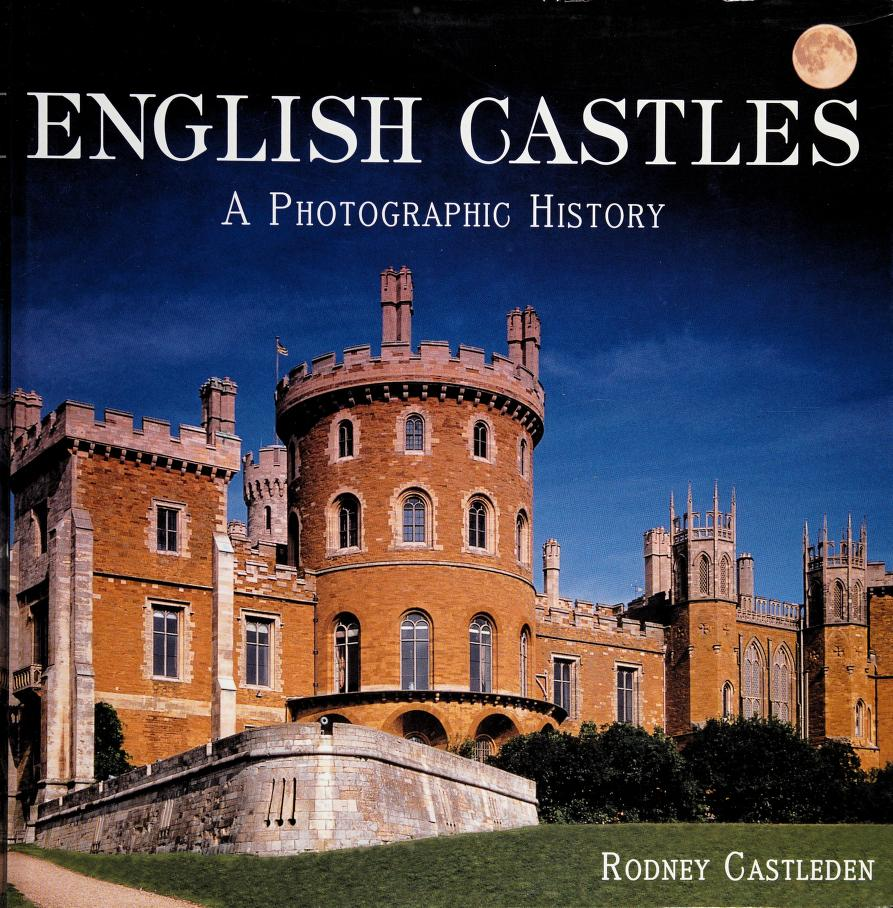 English Castles by Rodney Castleden