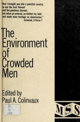 Cover of: The environment of crowded men | Paul A. Colinvaux