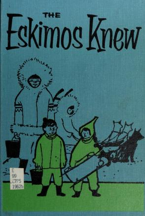 Cover of: The Eskimos knew | Tillie S. Pine
