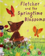 Cover of: Fletcher and the springtime blossoms | Julia Rawlinson