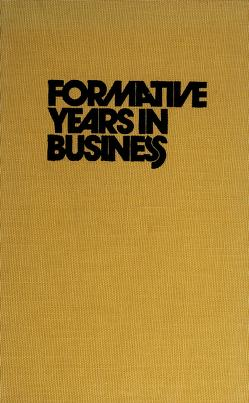 Cover of: Formative years in business | Douglas Weston Bray