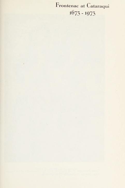 Frontenac at Cataraqui, 1673-1973 by R. A. O'Brien