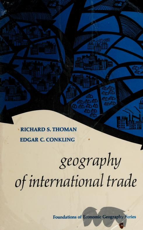 Geography of international trade by Richard S. Thoman