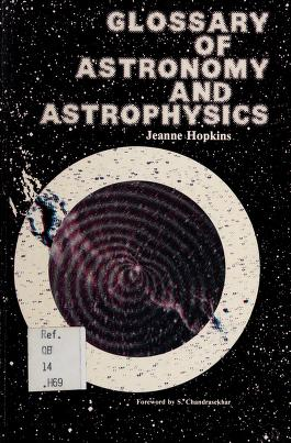Cover of: Glossary of astronomy and astrophysics | Jeanne Hopkins