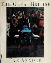 Cover of: The great British | Eve Arnold