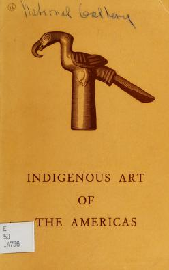 Cover of: Indigenous art of the Americas | Robert Woods Bliss