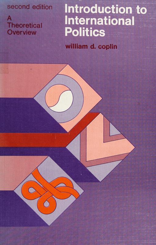 Introduction to international politics by William D. Coplin