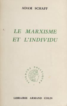 Cover of: Le Marxisme et l'individu   Adam Schaff
