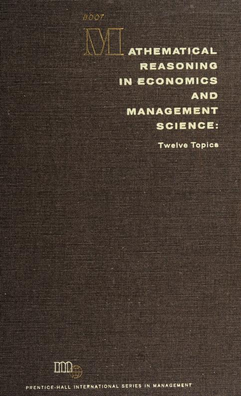Mathematical reasoning in economics and management science by Johannes Cornelius Gerardus Boot