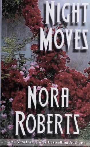 Cover of: Night moves | Nora Roberts