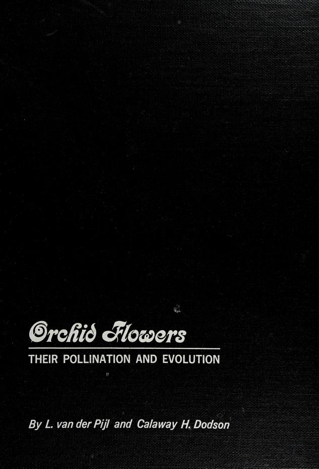 Orchid flowers: their pollination and evolution by Pijl, L. van der