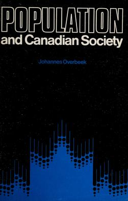 Cover of: Population and Canadian society | Johannes Overbeek