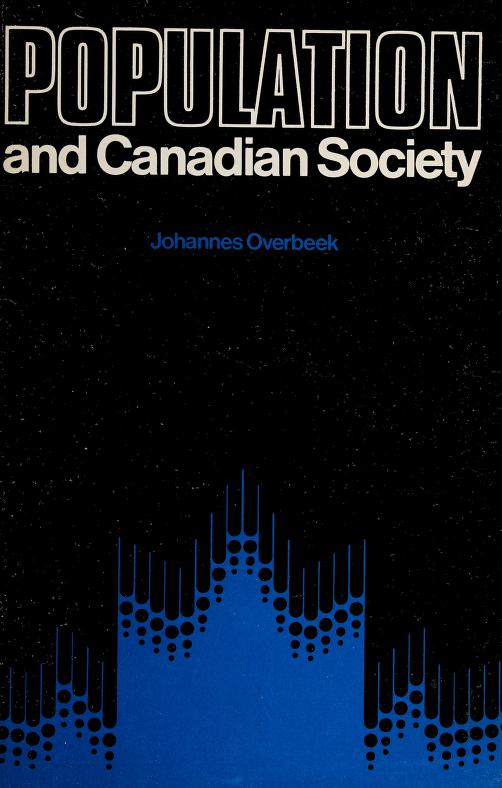 Population and Canadian society by Johannes Overbeek