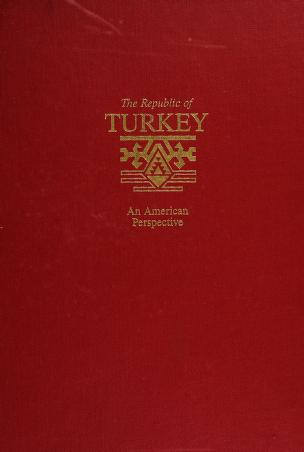 Cover of: The Republic of Turkey | Julian W. Witherell