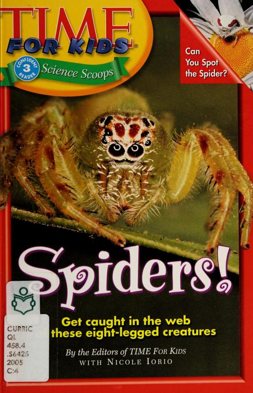 Spiders! by by the editors of Time for Kids with Nicole Iorio.