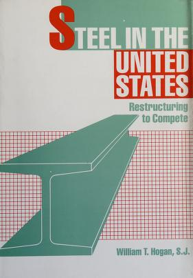Cover of: Steel in the United States   William Thomas Hogan