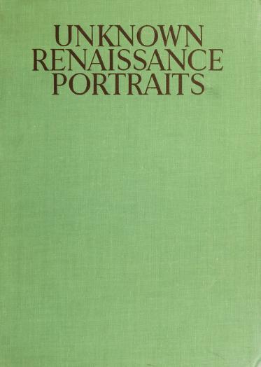 Unknown Renaissance portraits by Goldscheider, Ludwig