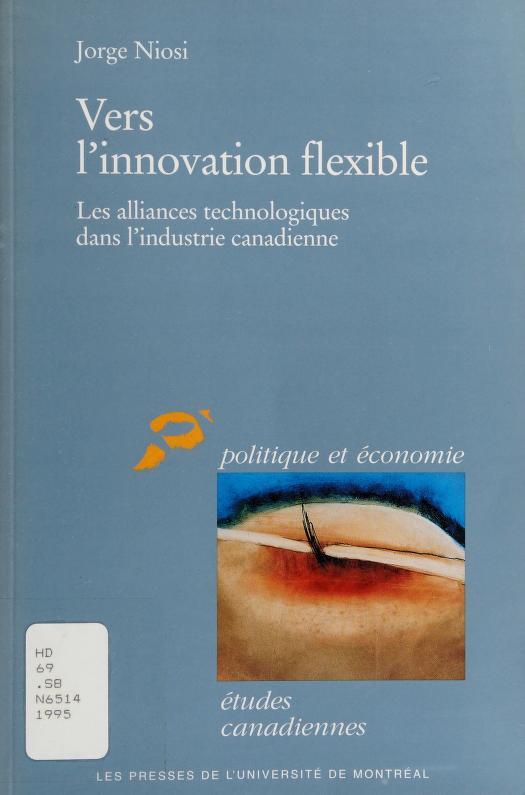 Vers l'innovation flexible by Jorge Niosi