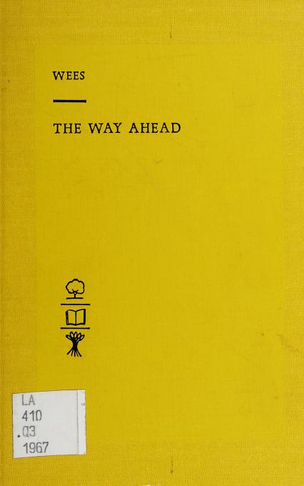 The way ahead by Wilfred Rusk Wees